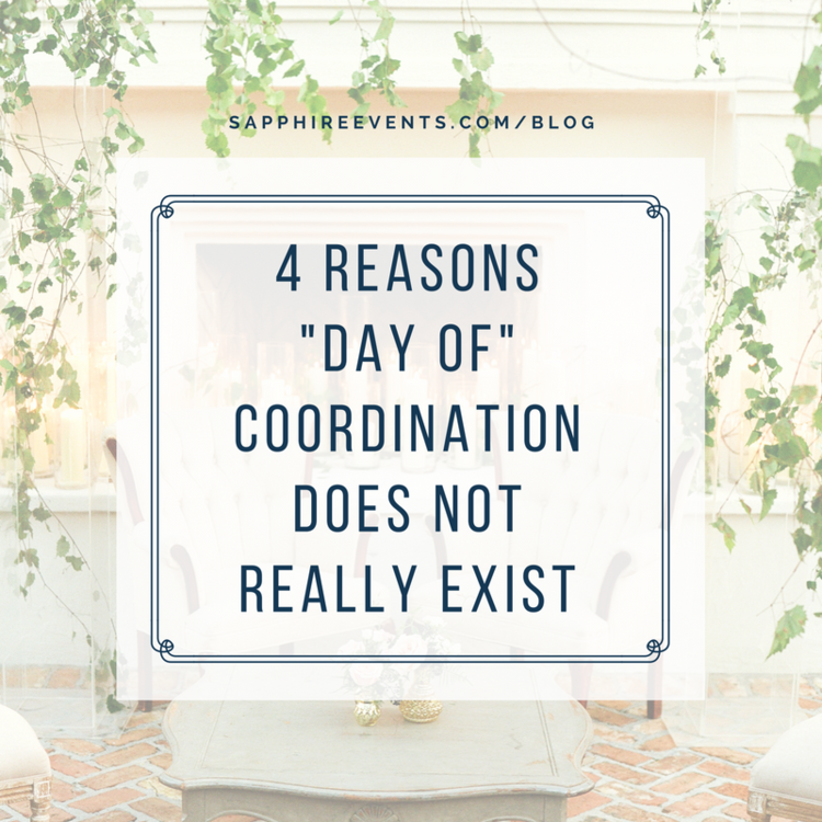 "4 reasons ""day of"" coordination does not actually exist"